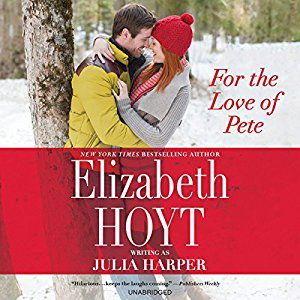 For the Love of Pete audiobook by Elizabeth Hoyt