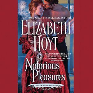Notorious Pleasures audiobook by Elizabeth Hoyt