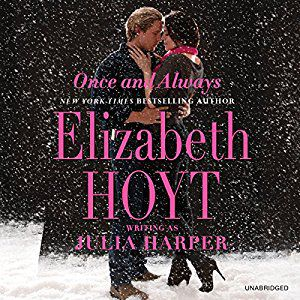 Once and Always audiobook by Elizabeth Hoyt